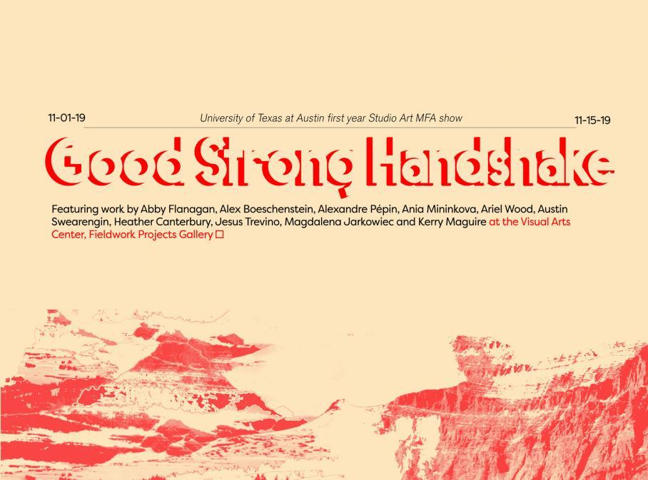 graphic for first-year studio art MFA exhibition, Visual Arts Center, UT Austin