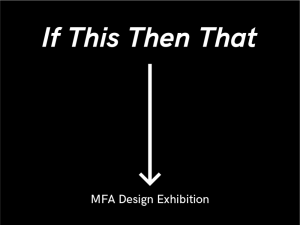graphic for Design MFA exhibition, Visual Arts Center, UT Austin