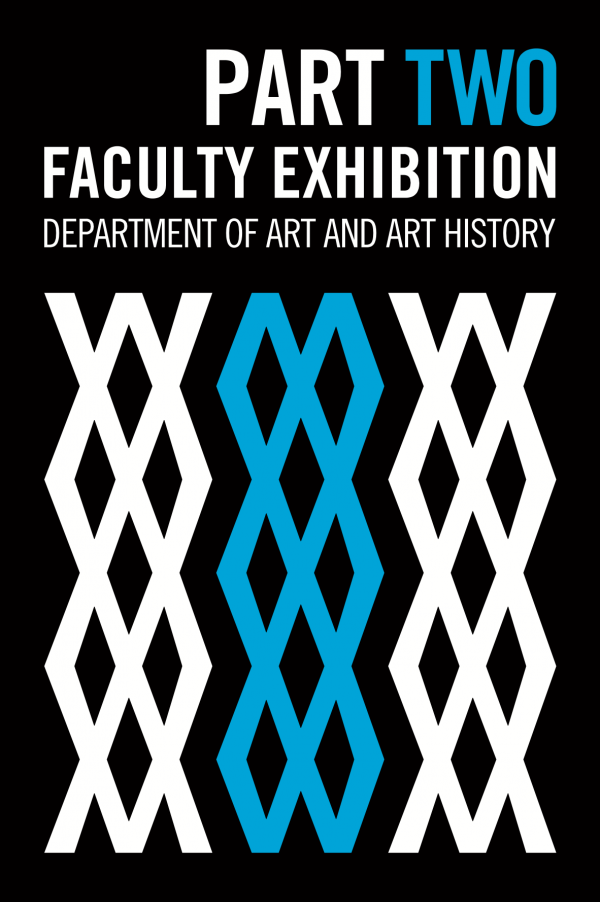 graphic for faculty exhibition, Visual Arts Center, UT Austin