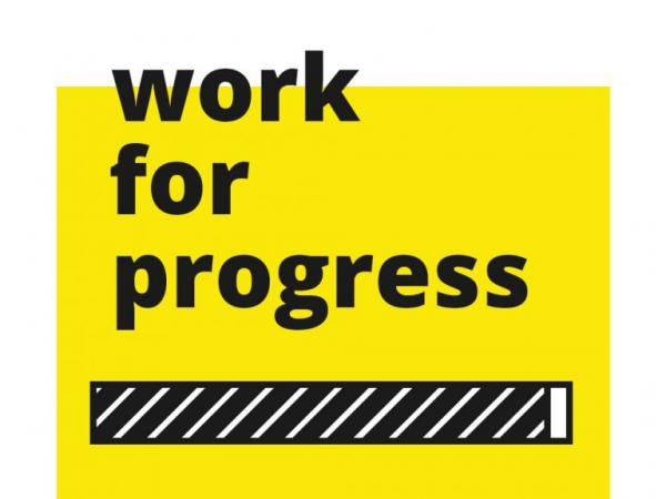 "graphic for ""Work for Progress"" Design MFA exhibition at Visual Arts Center, UT Austin"